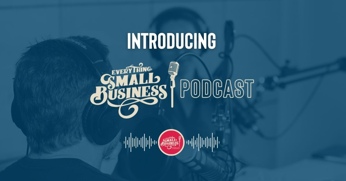 Episode 1 - Everything Small Business